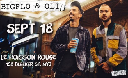 BigFlo & Oli: One Night Only in NYC at (le) Poisson Rouge on September 18th + Presale code TODAY ONLY