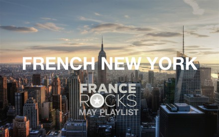 [May Playlist] FRENCH NEW YORK
