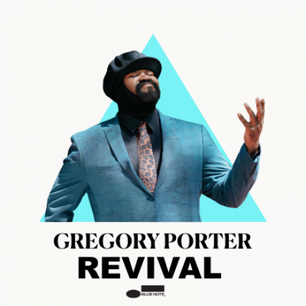 GREGORY PORTER is back ! Listen to his latest single 'REVIVAL'