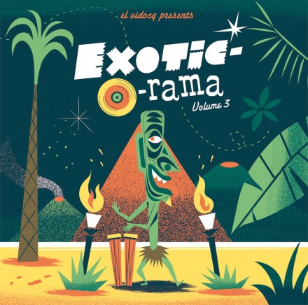 EXOTIC-O-RAMA VOL.3 OUT NOW