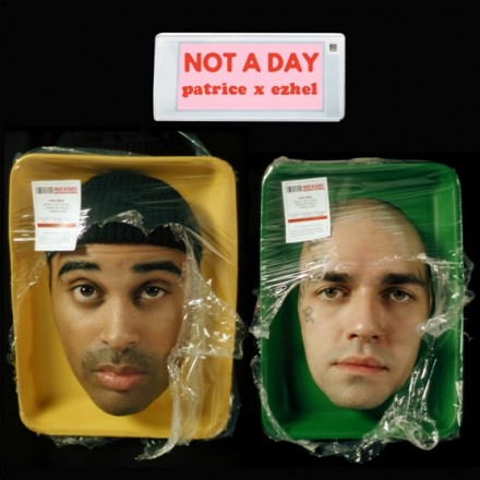 """PATRICE x EZHEL """"NOT A DAY"""": NEW SINGLE & VIDEO OUT NOW"""