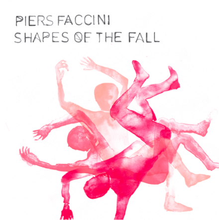 """Piers Faccini New Release """"Shapes of the Fall"""" Out April 2nd!"""