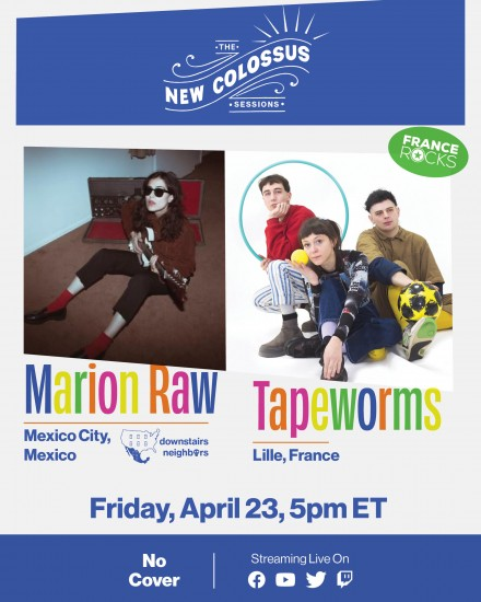 The New Colossus Sessions Featuring Marion Raw and Tapeworms this Friday!