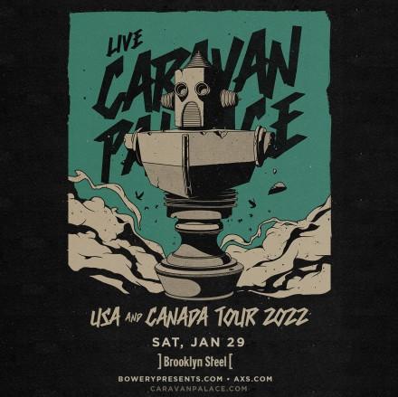 SAVE THE DATE: Caravan Palace @ Brooklyn Steel, 1/29